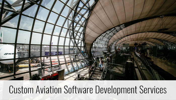 Custom Aviation Software Development Services